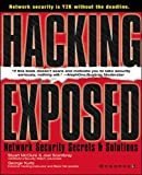Scambray, Joel: Hacking Exposed: Network Security Secrets &amp; Solutions