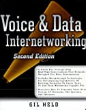 Held, Gilbert: Voice & Data Internetworking