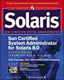 Syngress Media Inc: Sun Certified System Administrator for Solaris 8 Study Guide (Exam 310-011 & 310-012)