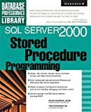 Sunderic, Dejan: SQL Server 2000: Stored Procedure Programming