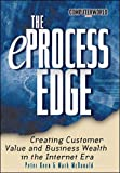 Keen, Peter G. W.: The Eprocess Edge: Creating Customer Value and Business Wealth in the Internet Era