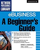 eBusiness: A Beginner's Guide by Toby J.…