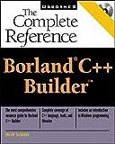Schildt, Herbert: Borland C++ Builder: The Complete Reference