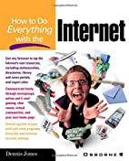 How to Do Everything with the Internet by…