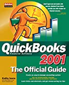 QuickBooks 2001: The Official Guide by Kathy…