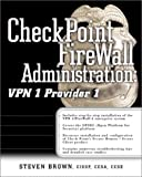 Brown, Steven: Check Point FireWall-1/VPN-1: The Official Guide