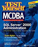 Martin, Glen: Test Yourself McDba SQL Server 2000 Administration: Exam 70-228