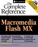 Underdahl, Brian: Macromedia Flash Mx: The Complete Reference