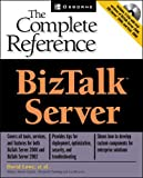 David Lowe: BizTalk(TM) Server: The Complete Reference