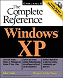 Levine, John R.: Windows XP: The Complete Reference