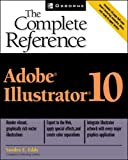 Eddy, Sandra E.: Adobe Illustrator 10: The Complete Reference