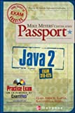 Cindy Glass: Mike Meyers' Java 2 Certification Passport (Exam 310-025)