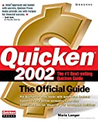 Quicken(R) 2002: The Official Guide by Maria…