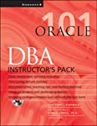 Instructor's Manual: Im Oracle DBA 101…