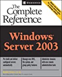 Ivens, Kathy: Windows Server 2003: The Complete Reference (Osborne Complete Reference Series)