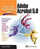 Sahlin, Doug: How to Do Everything With Adobe Acrobat 5.0