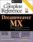 West, Ray: Dreamweaver Mx: The Complete Reference