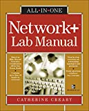 Creary, Catherine: Network+ All-In-One Lab Manual