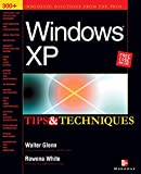 White, Rowena: Windows Xp: Tips & Techniques