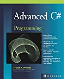 Kimmel, Paul: Advanced C# Programming