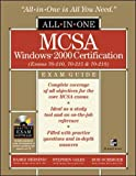 Bersinic, Damir: MCSA Windows(r) 2000 Certification All-in-One Exam Guide (Exams 70-210, 70-215, 70-218)