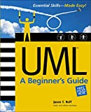 Roff, Jason T.: Uml: A Beginner&#39;s Guide