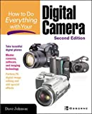 Johnson, Dave: How To Do Everything With Your Digital Camera
