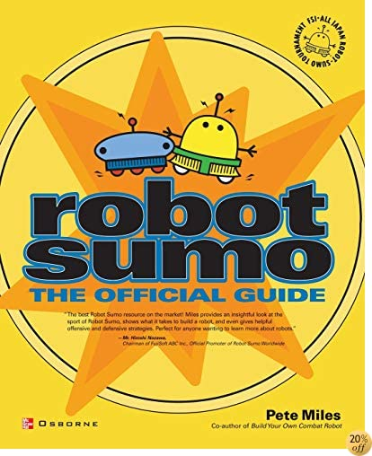 Robot Sumo: The Official Guide