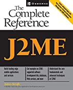J2ME: The Complete Reference by James Keogh