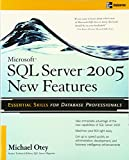 Otey, Michael: Microsoft SQL Server 2005 New Features