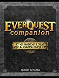 Marks, Robert: Everquest Companion: The Inside Lore of a Game World