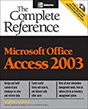 Andersen, Virginia: Microsoft Office Access 2003: The Complete Reference