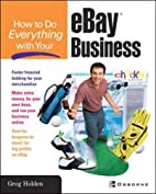 How to Do Everything with Your eBay Business…
