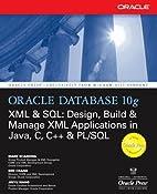 Oracle Database 10g XML & SQL: Design,…