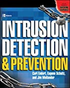 Intrusion Detection and Prevention by Carl…