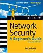 Network Security: A Beginner's Guide, Second…