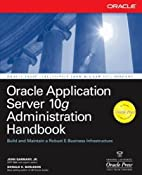 Oracle Application Server 10g Administration…