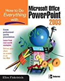 Finkelstein, Ellen: How to Do Everything With Microsoft Office Powerpoint 2003