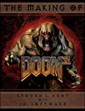 Kent, Steven: The Making of Doom 3: The Official Guide