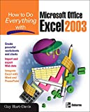 Hart-Davis, Guy: How to Do Everything with Microsoft Office Excel 2003 (How to Do Everything)