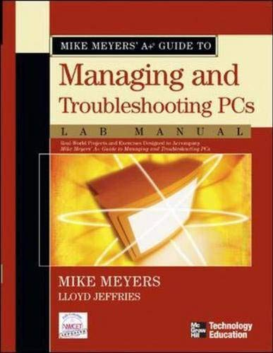 mike-meyers-a-guide-to-managing-and-troubleshooting-pcs-lab-manual-m-h-cindas-data-series-on-material-properties
