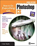 Smith, Colin: How to Do Everything With Photoshop CS