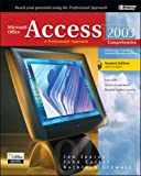 Juarez, Jon: Microsoft Office Access 2003: A Professional Approach, Comprehensive Student Edition w/ CD-ROM