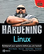 Hardening Linux by John Terpstra