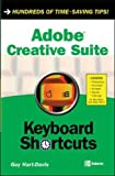 Hart-Davis, Guy: Adobe Creative Suite Keyboard Shortcuts