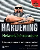 Hardening Network Infrastructure by Wes…