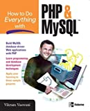 Vaswani, Vikram: How to Do Everything with PHP and MySQL
