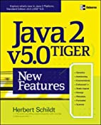 Java 2 v5.0 (Tiger) New Features by Herbert…