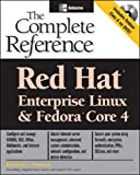 Petersen,Richard: Red Hat Enterprise Linux & Fedora Core 4: The Complete Reference