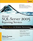 Microsoft SQL Server 2005 Reporting Services…